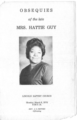 Hattie Mae Scott-Guy was the wife of Elmo Guy Sr.
