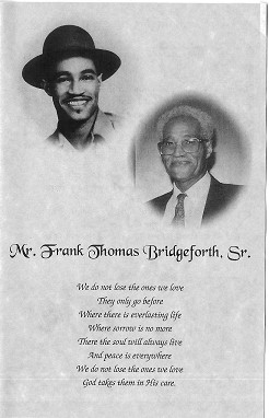 Frank Thomas Bridgeforth was the husband of Idella Guy-Bridgeforth.